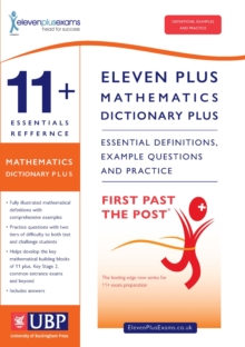 11+ Essentials Reference Mathematics Dictionary Plus : Suitable for CEM, GL/NFER & ISEB, Paperback Book