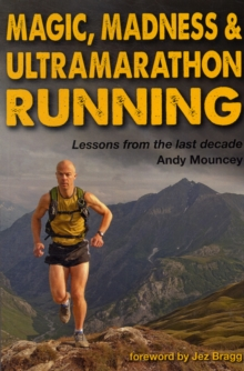Magic, Madness & Ultramarathon Running, Paperback Book