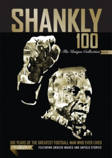 Shankly 100 - the Unique Collection, Paperback Book