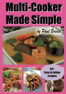 Multi-Cooker Made Simple, Paperback Book