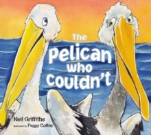 The Pelican Who Couldn't, Paperback Book