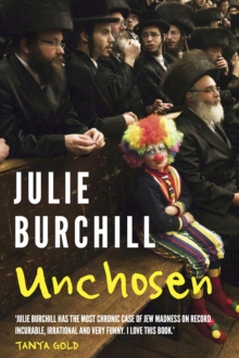 Unchosen : The Memoirs of a Philo-Semite, Hardback Book