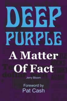 Deep Purple: A Matter of Fact, Paperback Book