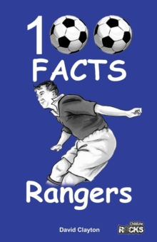 Rangers - 100 Facts, Paperback Book