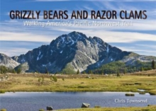 Grizzly Bears and Razor Clams, Paperback Book