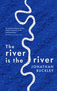The River is The River, Paperback Book