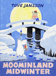 Moominland Midwinter, Hardback Book