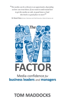 The M-factor : Media confidence for business leaders and managers, Paperback / softback Book