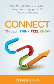CONNECT : Through THINK FEEL KNOW, Paperback / softback Book