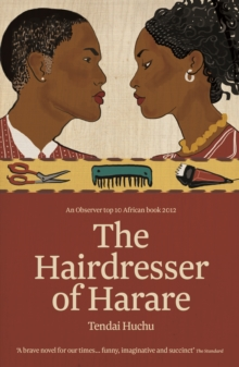 The Hairdresser of Harare, Paperback Book