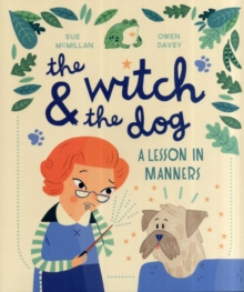 The Witch and the Dog, Paperback / softback Book
