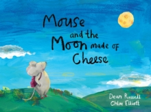 Mouse and the Moon Made of Cheese, Paperback Book