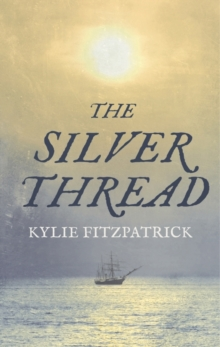 The Silver Thread, Hardback Book