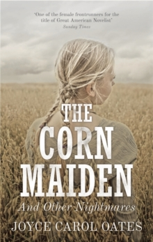 The Corn Maiden : And Other Nightmares, Hardback Book