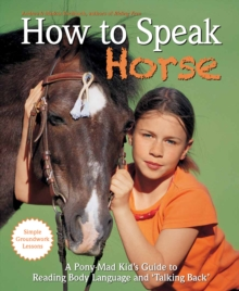 How to Speak Horse, Hardback Book