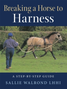 Breaking a Horse to Harness, Paperback / softback Book