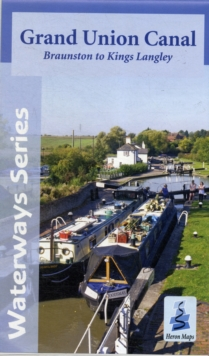 Grand Union Canal : Braunston to Kings Langley, Sheet map, folded Book