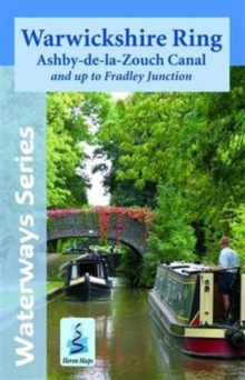 Warwickshire Ring & Ashby Canal : And Up to Fradley Junction, Sheet map, folded Book