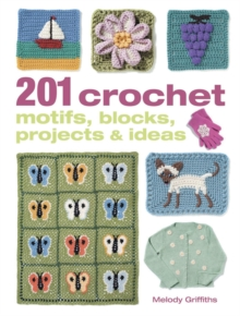 201 Crochet Motifs, Blocks, Projects & Ideas, Paperback Book