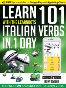 101 Verbs : Learn 101 Italian Verbs in a day, General merchandise Book