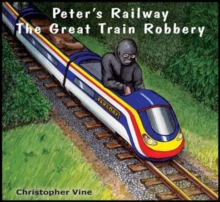 Peter's Railway the Great Train Robbery, Paperback Book
