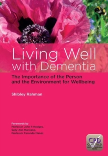 Living Well with Dementia : The Importance of the Person and the Environment for Wellbeing, Paperback / softback Book