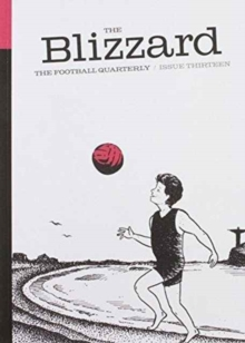 The Blizzard : Issue 13, Paperback Book