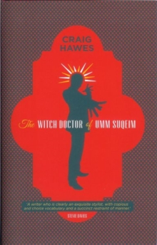 The Witch Doctor of Umm Suqeim, Hardback Book