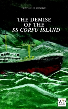 The Demise of SS Corfu Island, Paperback Book