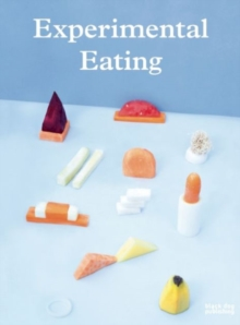 Experimental Eating, Paperback / softback Book