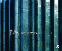 Eric Parry Architects : Volume 3, Paperback Book