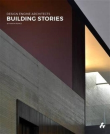 Building Stories : Design Engine Architects, Hardback Book