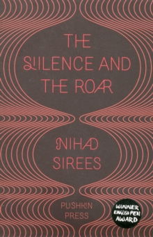 The Silence and the Roar, Paperback Book