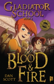 Gladiator School 2: Blood & Fire, Paperback Book