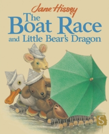 The Boat Race And Little Bear's Dragon, Paperback / softback Book
