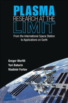 Plasma Research At The Limit: From The International Space Station To Applications On Earth (With Dvd-rom), Hardback Book