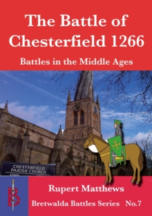 The Battle of Chesterfield 1266, Paperback Book