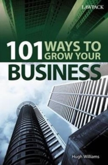 101 Ways to Grow Your Business, Paperback / softback Book