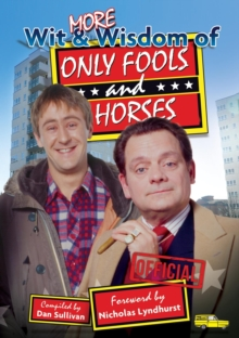 More Wit and Wisdom of Only Fools and Horses, Paperback Book