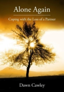 Alone Again : Coping with the Loss of a Partner, Paperback / softback Book
