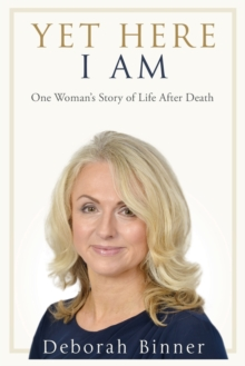 Yet Here I Am : One Woman's Story of Life After Loss, Paperback / softback Book