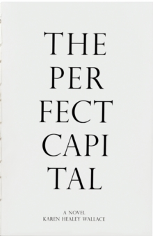 The Perfect Capital, Paperback Book