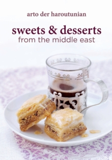 Sweets and Desserts from the Middle East, Hardback Book