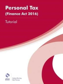 Personal Tax (Finance Act 2016) Tutorial, Paperback Book
