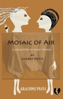 Mosaic of Air : Short Stories, Paperback Book