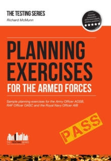 Planning Exercises for the Army Officer, RAF Officer and Royal Navy Officer Selection Process, Paperback Book