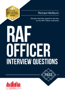 RAF Officer Interview Questions and Answers : How to Pass the RAF Officer Aircrew and Selection Centre Interviews, Paperback Book