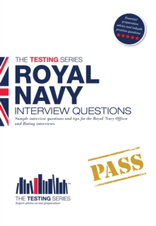 Royal Navy Interview Questions : How to Pass the Royal Navy Interview, Paperback / softback Book