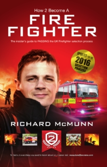 How to Become a Firefighter: The Ultimate Insider's Guide : 1 2, Paperback Book