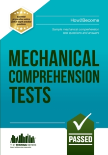 Mechanical Comprehension Tests : Sample Test Questions and Answers, Paperback Book